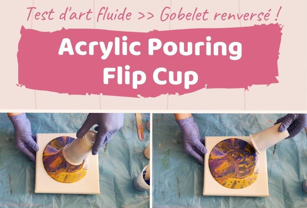 Flip-Cup_Acrylic-Pouring_Cécile-Cloarec1